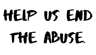 Help us end the abuse..png