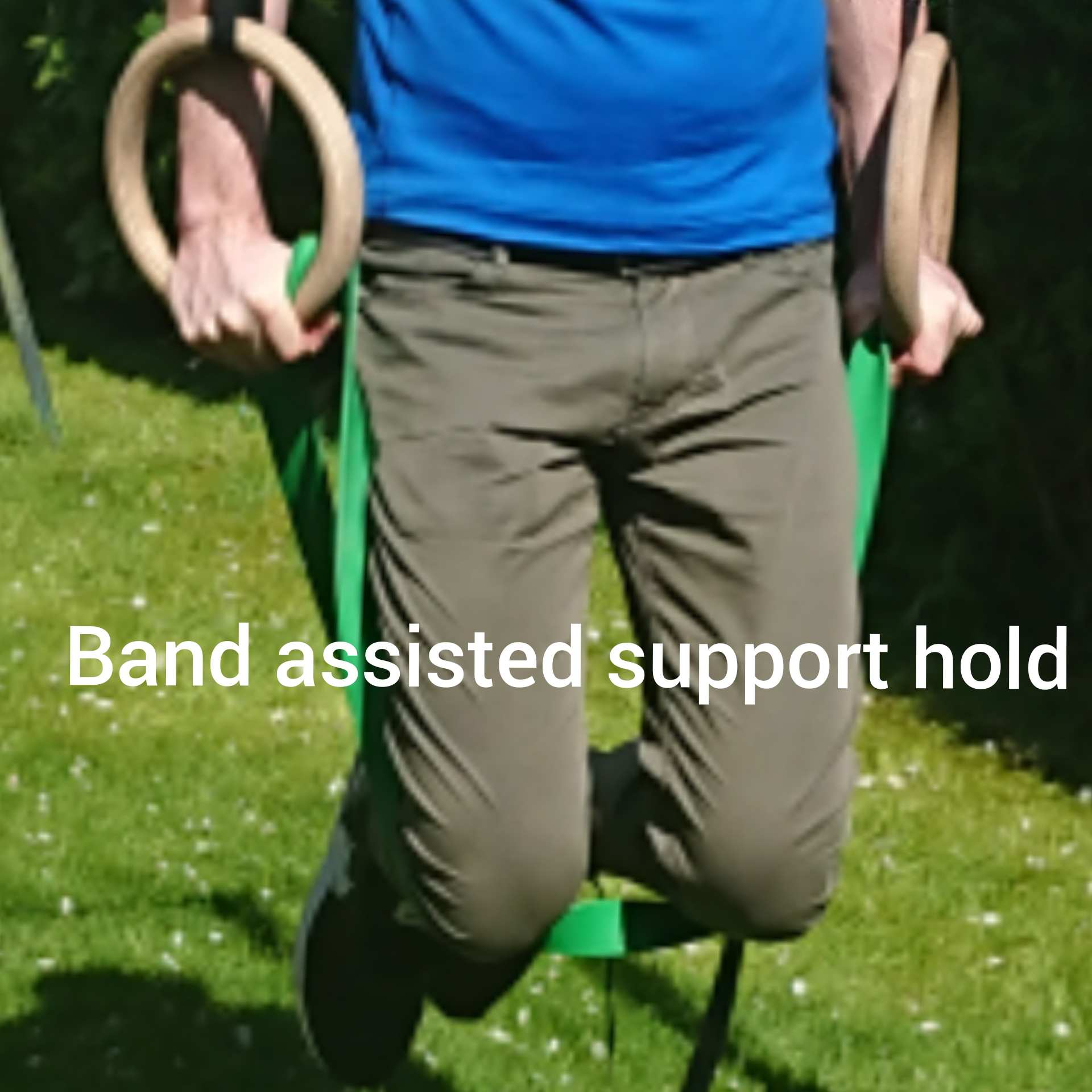 Band Assisted Support Hold