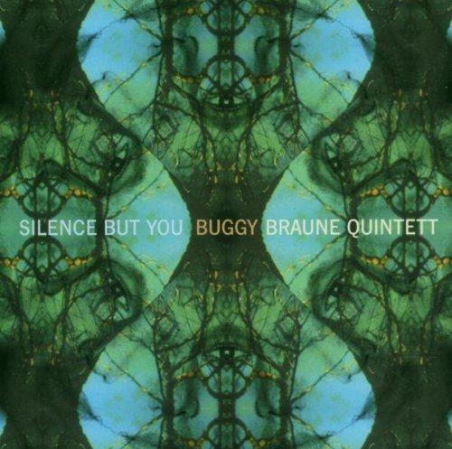 Buggy Braune Quintet -