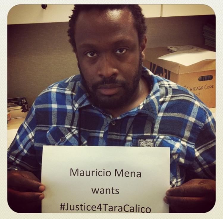 Maurico Mena wants #Justice4TaraCalico