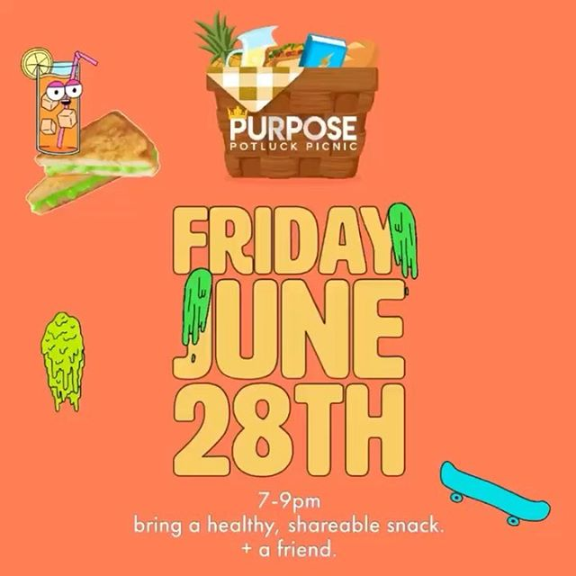 It's the perfect evening for a sunset picnic! Tag a friend and don't forget to bring a snack. See you l8r! 🧺🍹 #PurposePotluckPicnic
