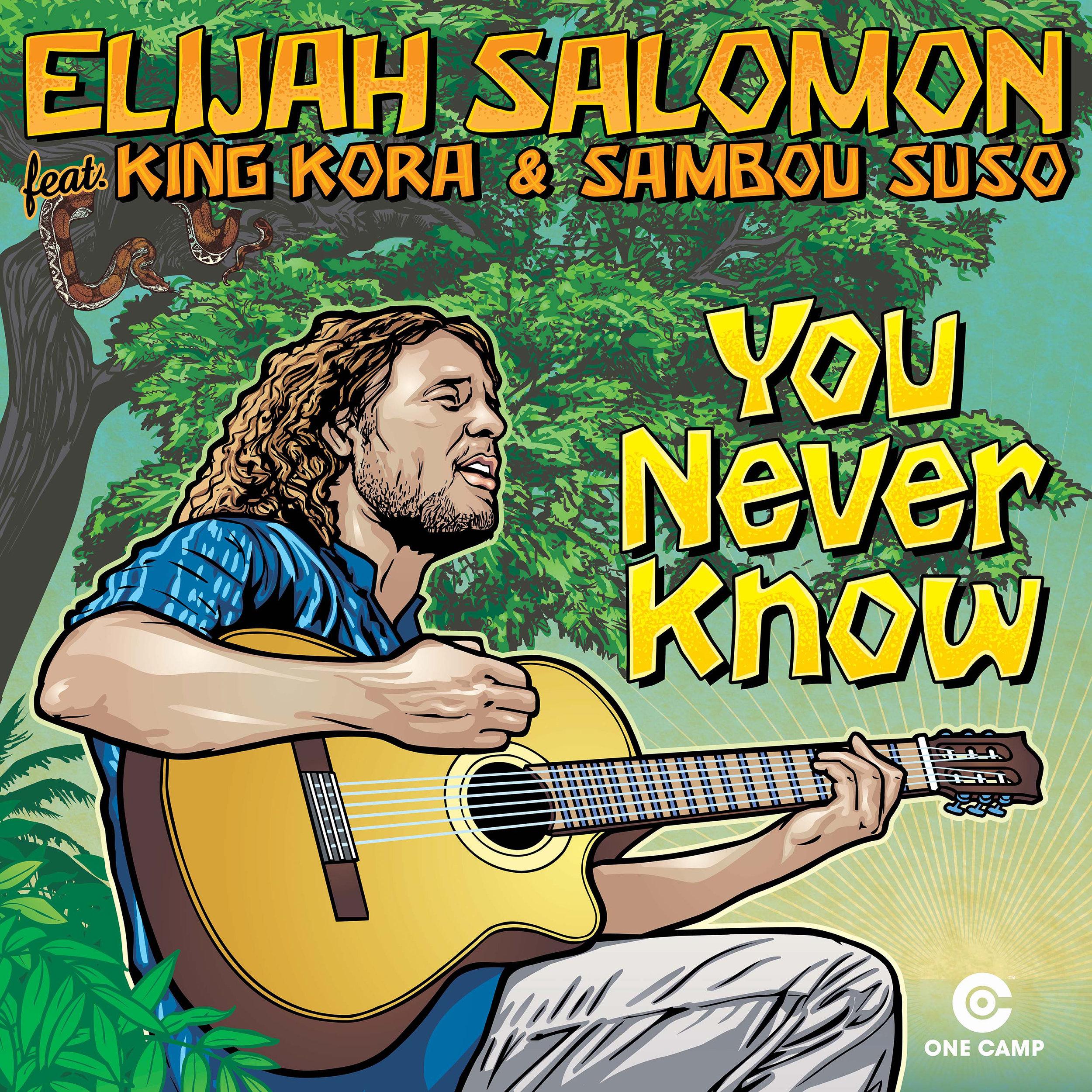 Elijah Salomon YOU NEVER KNOW cover.jpg