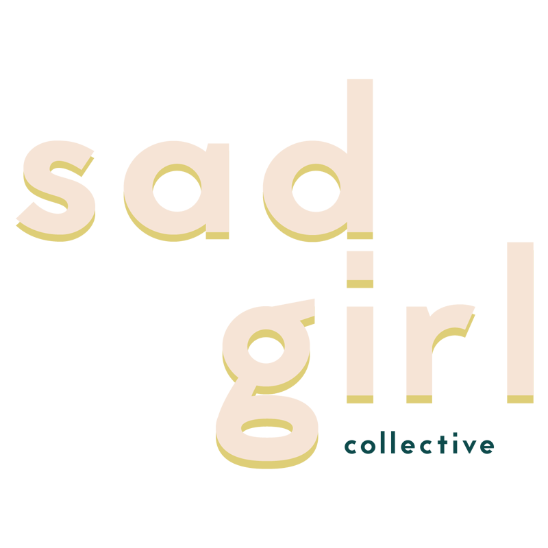 Sad Girl Collective   #community #connectingartists #fostercreativity #intersectionality   www.sadgirlco.com