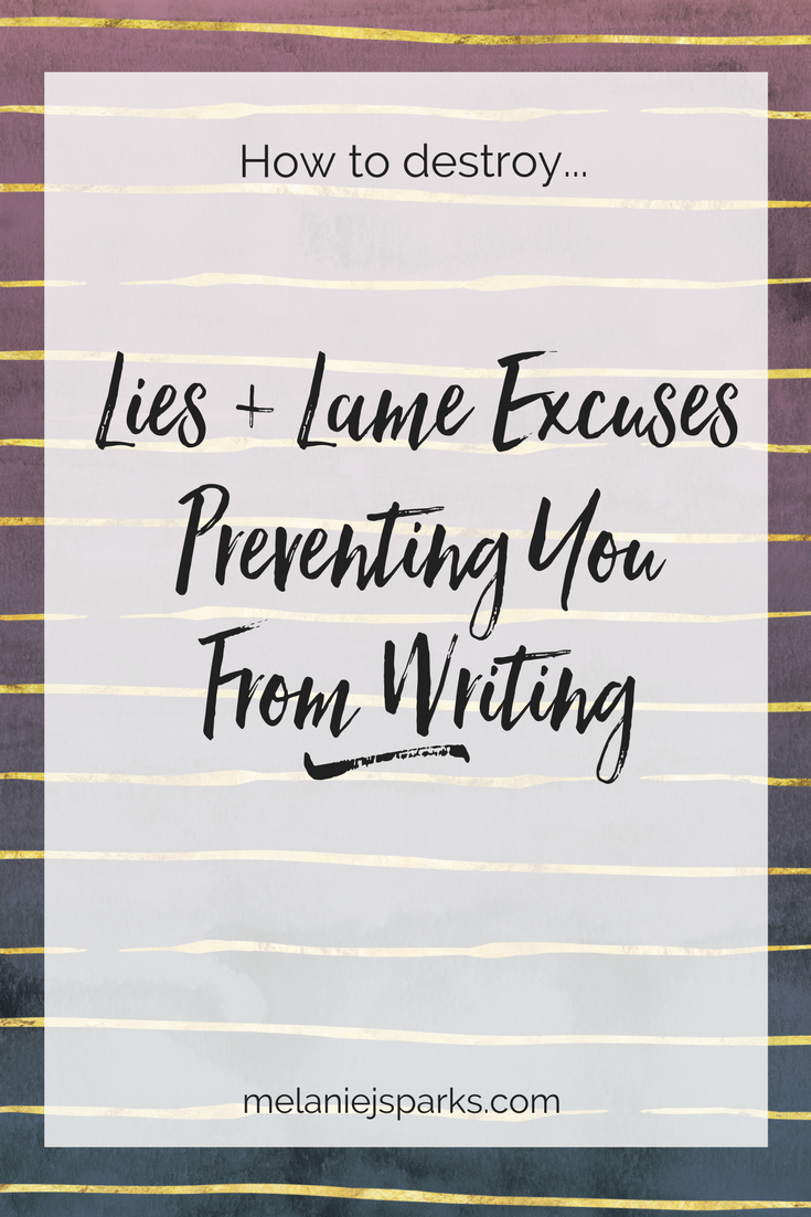 Are lies and excuses keeping you from writing your blog?
