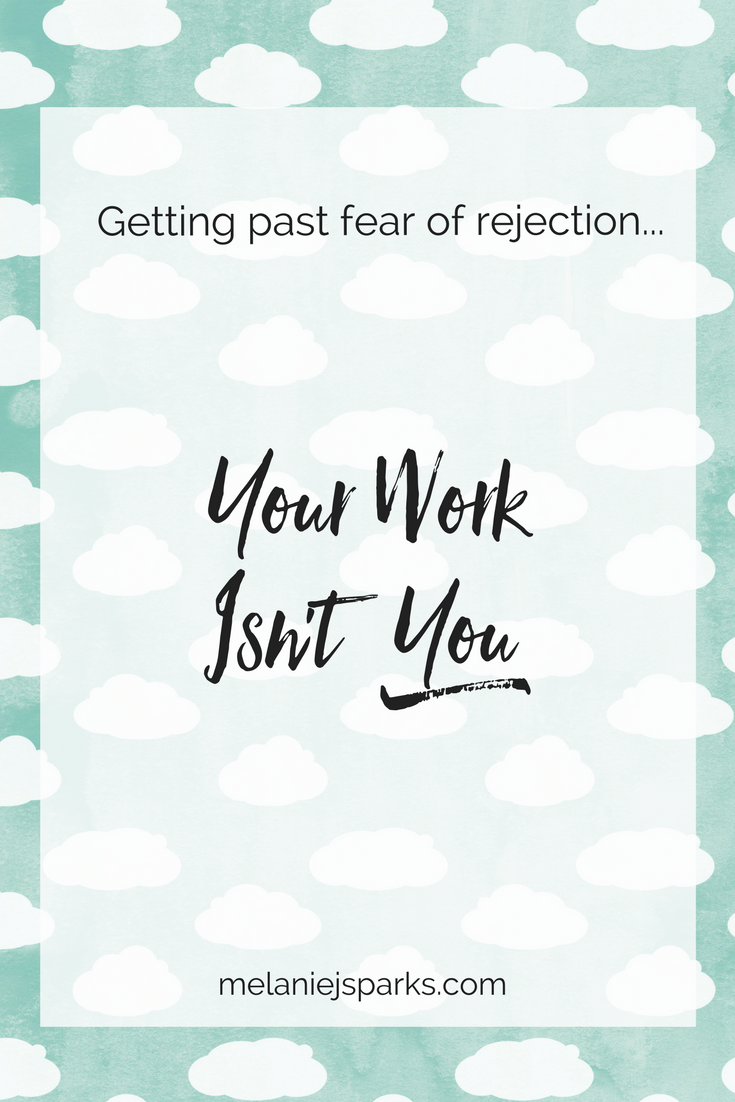 Getting past your fear of rejection by detaching yourself from criticism.