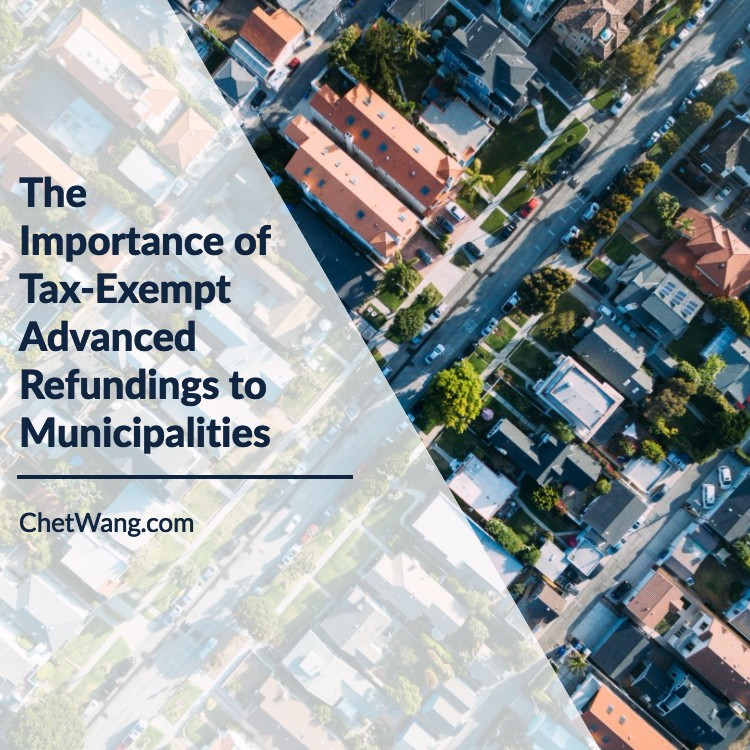 The Importance of Tax-Exempt Advanced Refundings to Municipalities