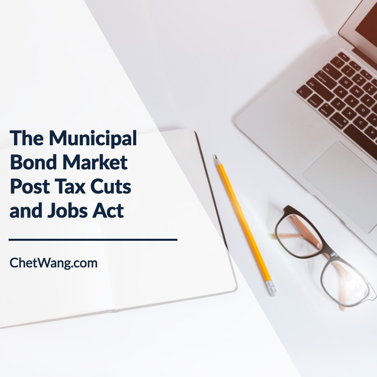 The Municipal Bond Market Post Tax Cuts and Jobs Act.jpg
