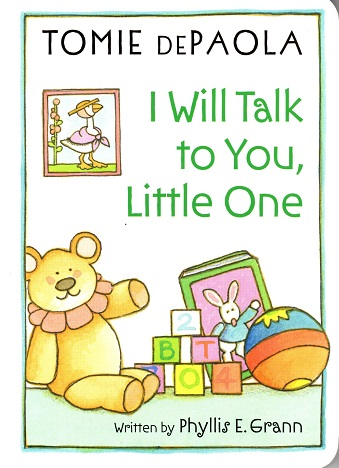 I Will Talk to You, Little One.jpg