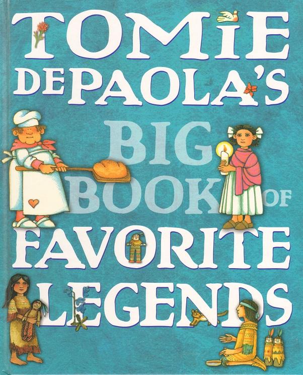 Tomie dePaola's Big Book of Favorite Legends.jpg