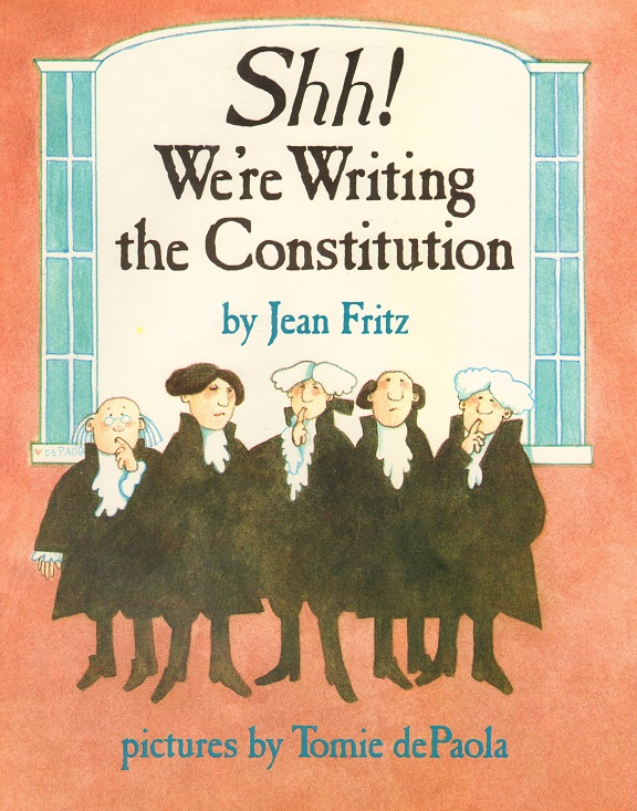 Shh! We're Writing the Constitution.jpg