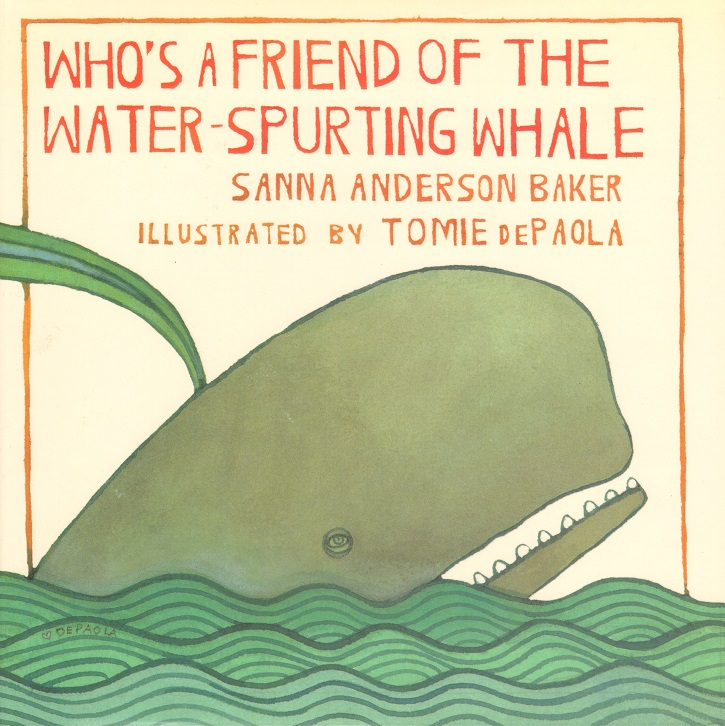 Who's a Friend of the Water-Spurting Whale.jpg