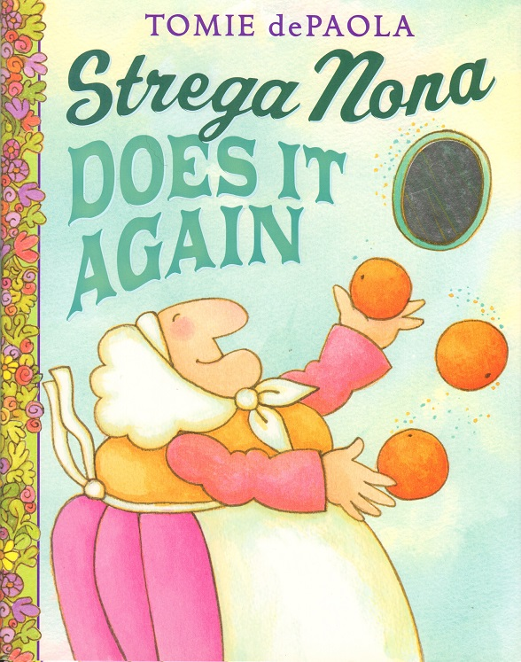 Strega Nona Does It Again.jpg