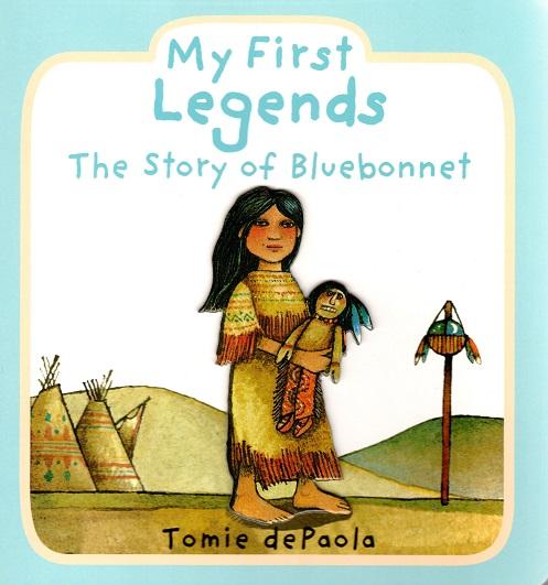 My First Legends The Story of Bluebonnet.jpg
