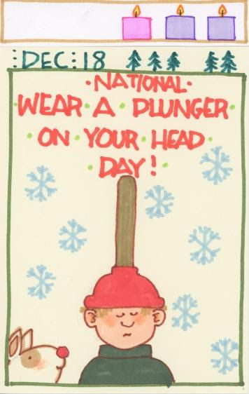 Wear a Plunger on Your Head 2017