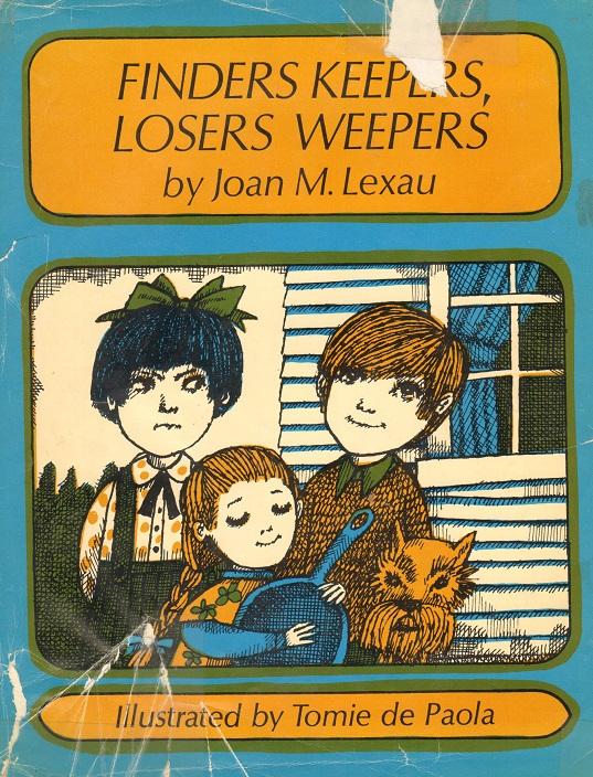 Finders Keepers, Losers Weepers.jpg
