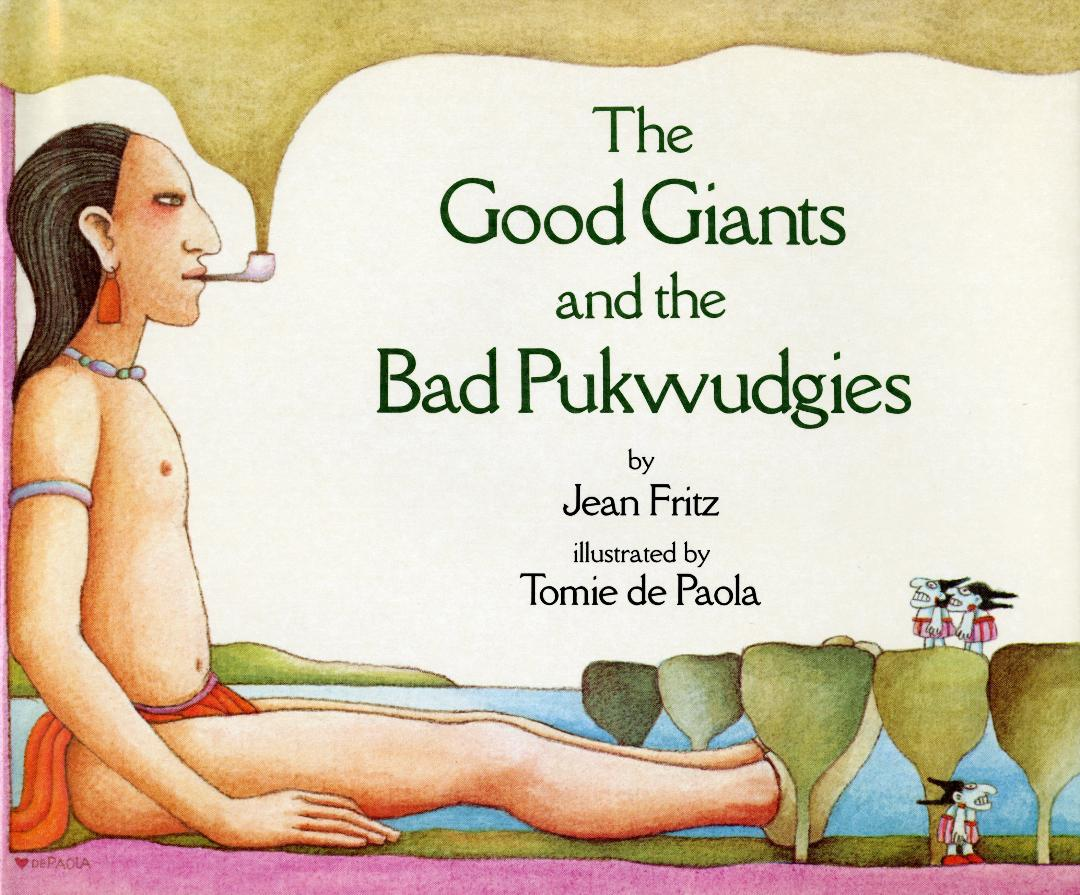 Good Giants and the Bad Pukwudgies, The HC.jpg