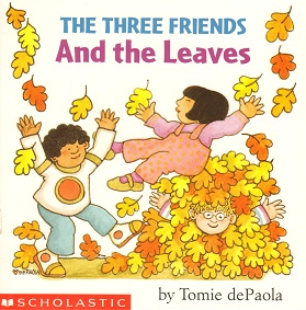 Three Friends and the Leaves, The.jpg