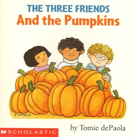 Three Friends and the Pumpkins, The.jpg