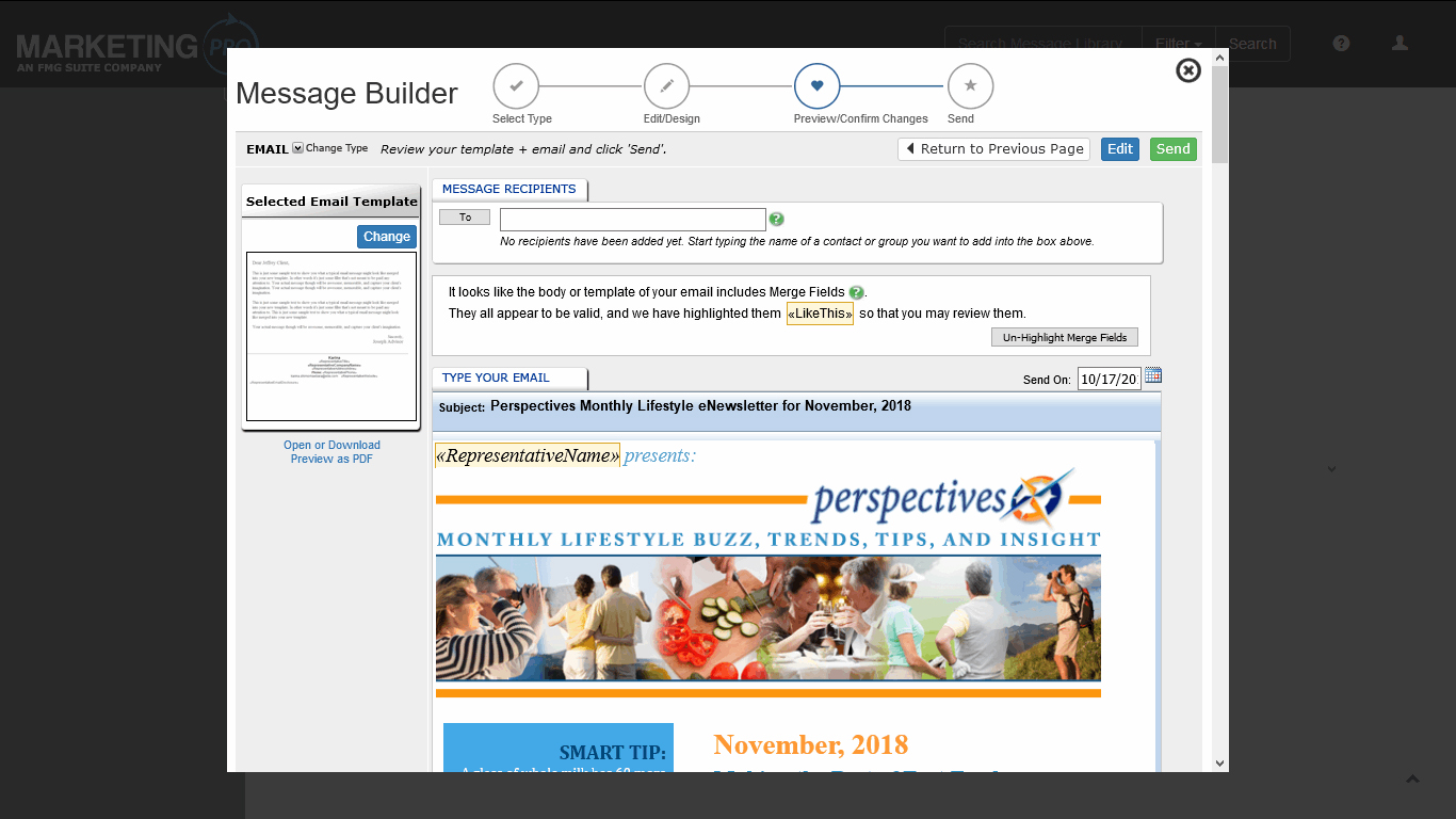 - Use the Message Builder to personalize prewritten content from MarketingPro's extensive library, select your SmartOffice contacts and send it.
