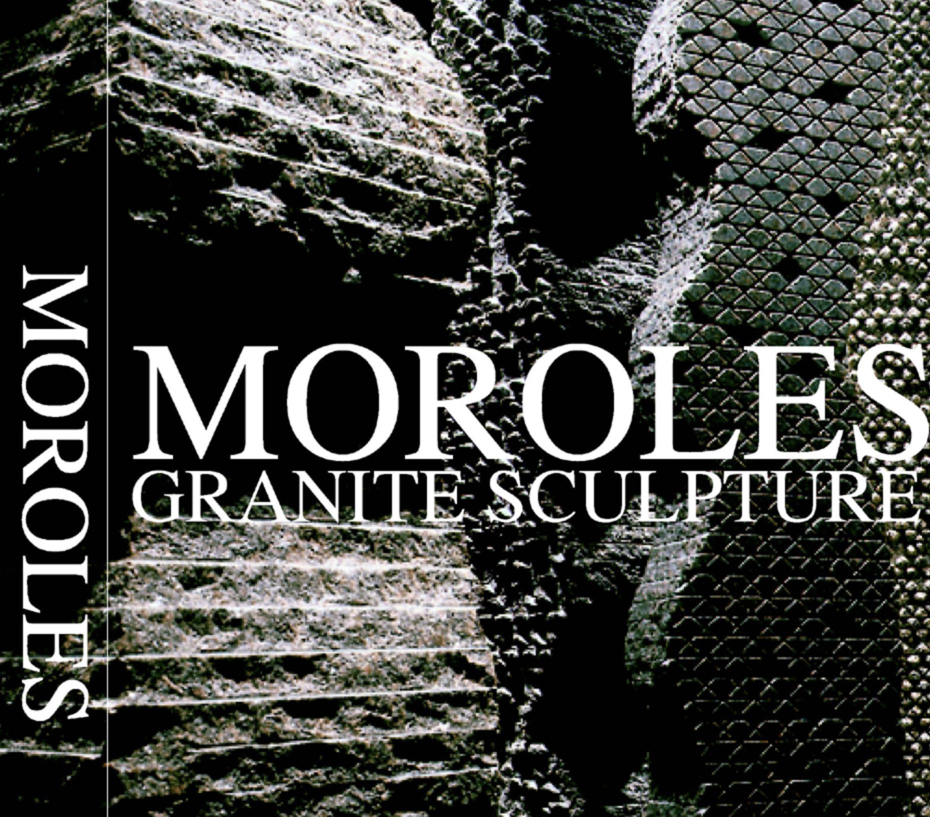 Jesus Moroles: Recent Works of Sculpture in Granite -