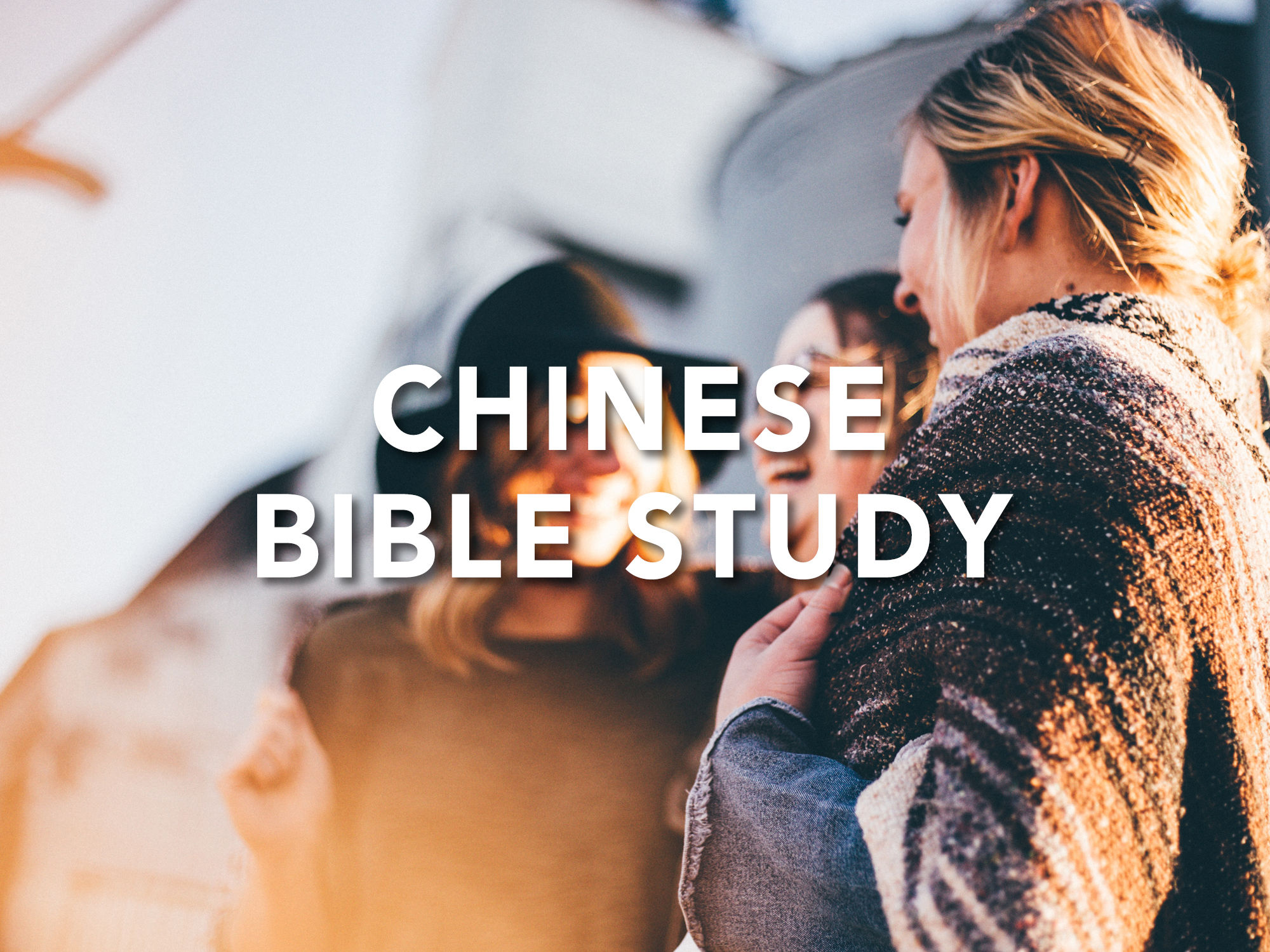 Bible study group for mixed adults of all ages who speak Chinese.