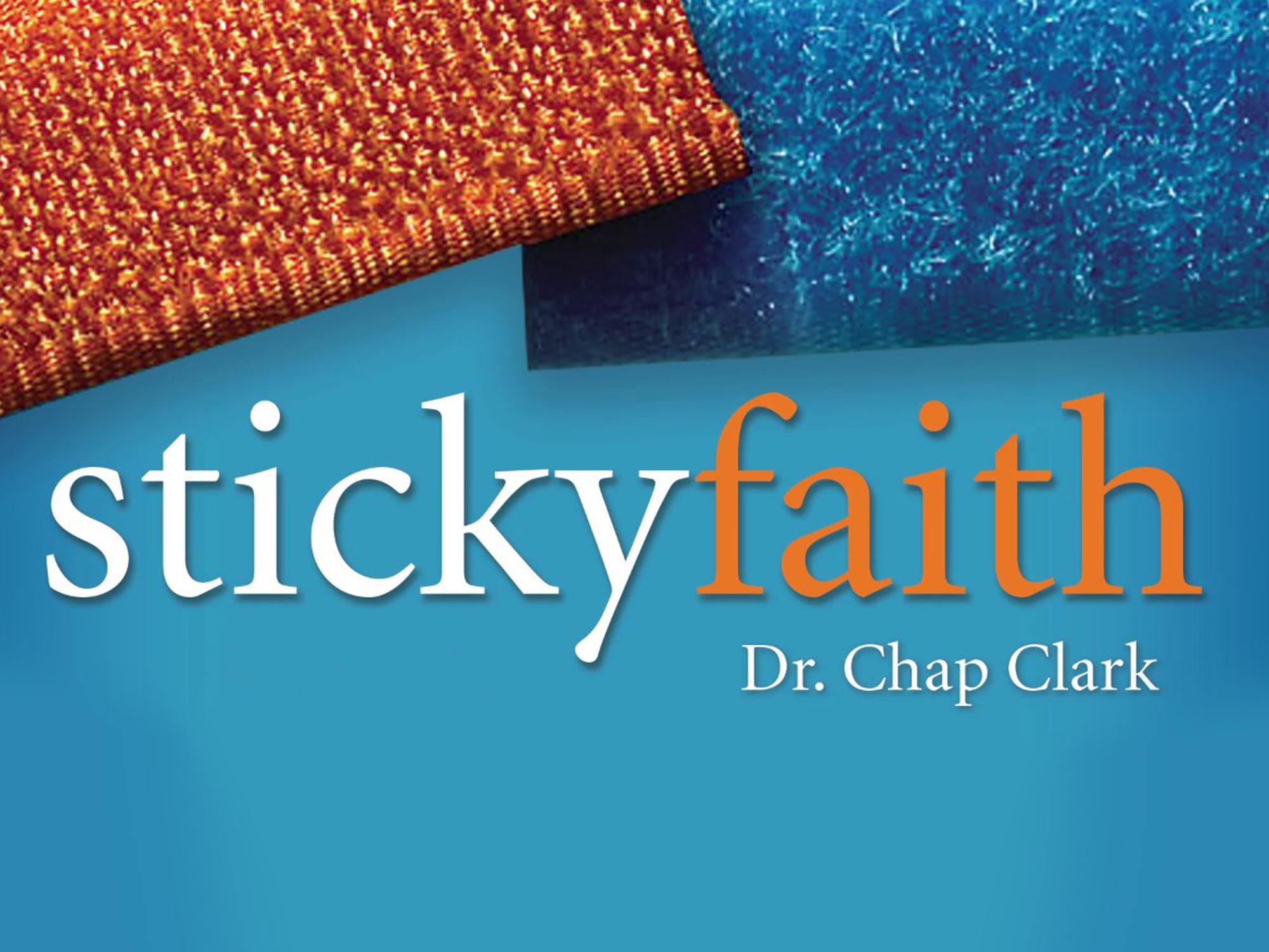 Click the graphic to register for Sticky Faith.