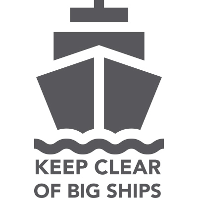 Keep Clear of Big Ships