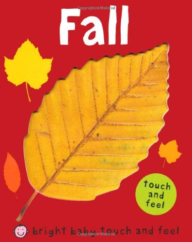 Fall - Bright Baby Touch and Feel