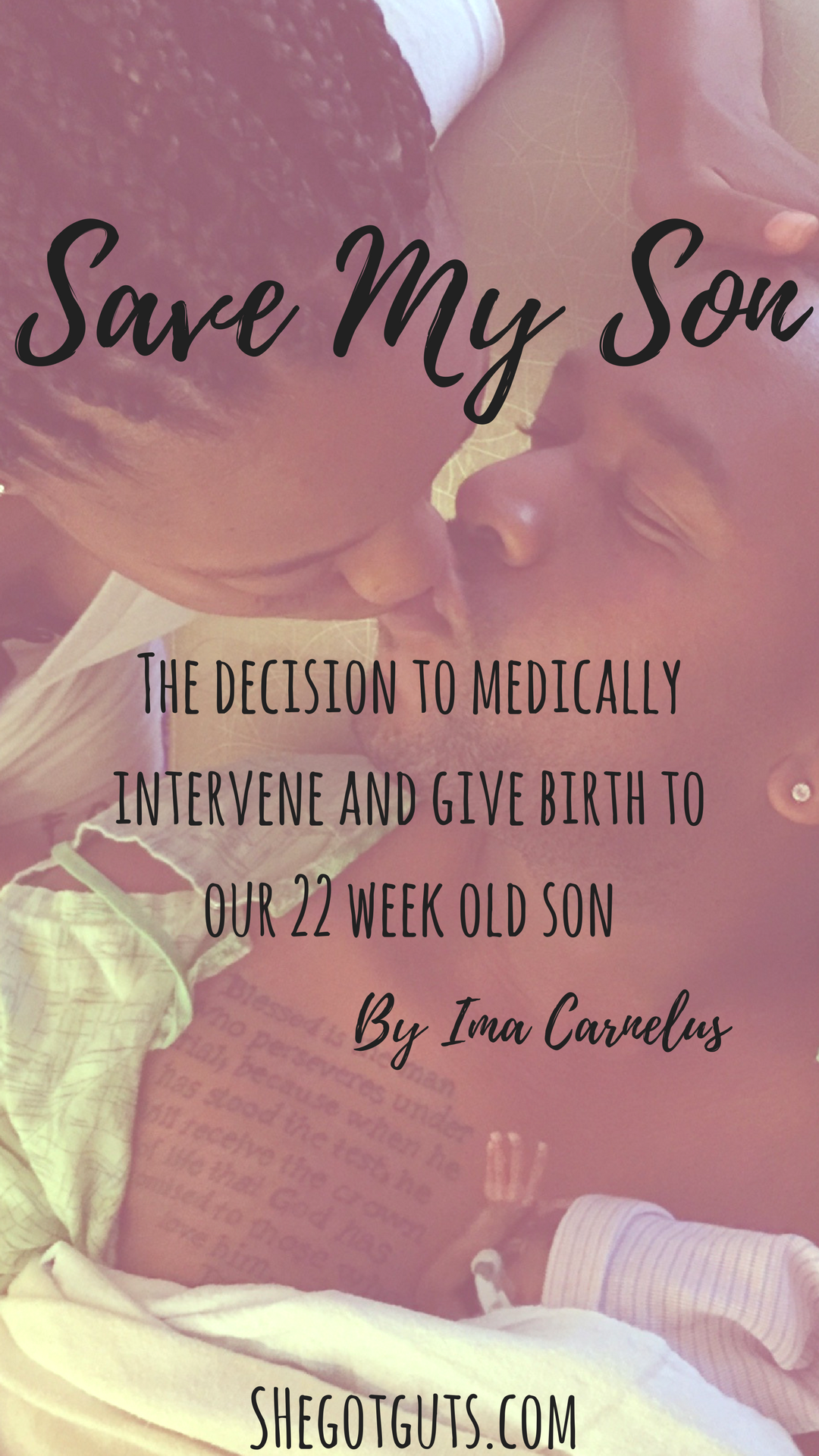 Save My Son - shegotguts.com