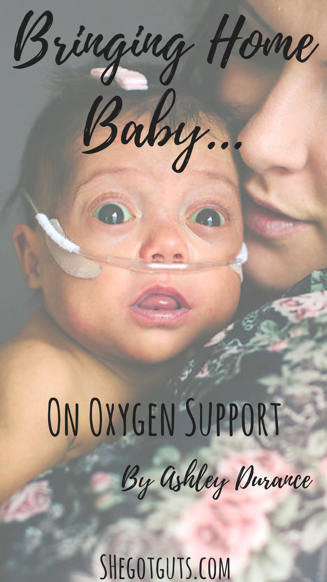 Bringing home baby on oxygen support - shegotguts.com