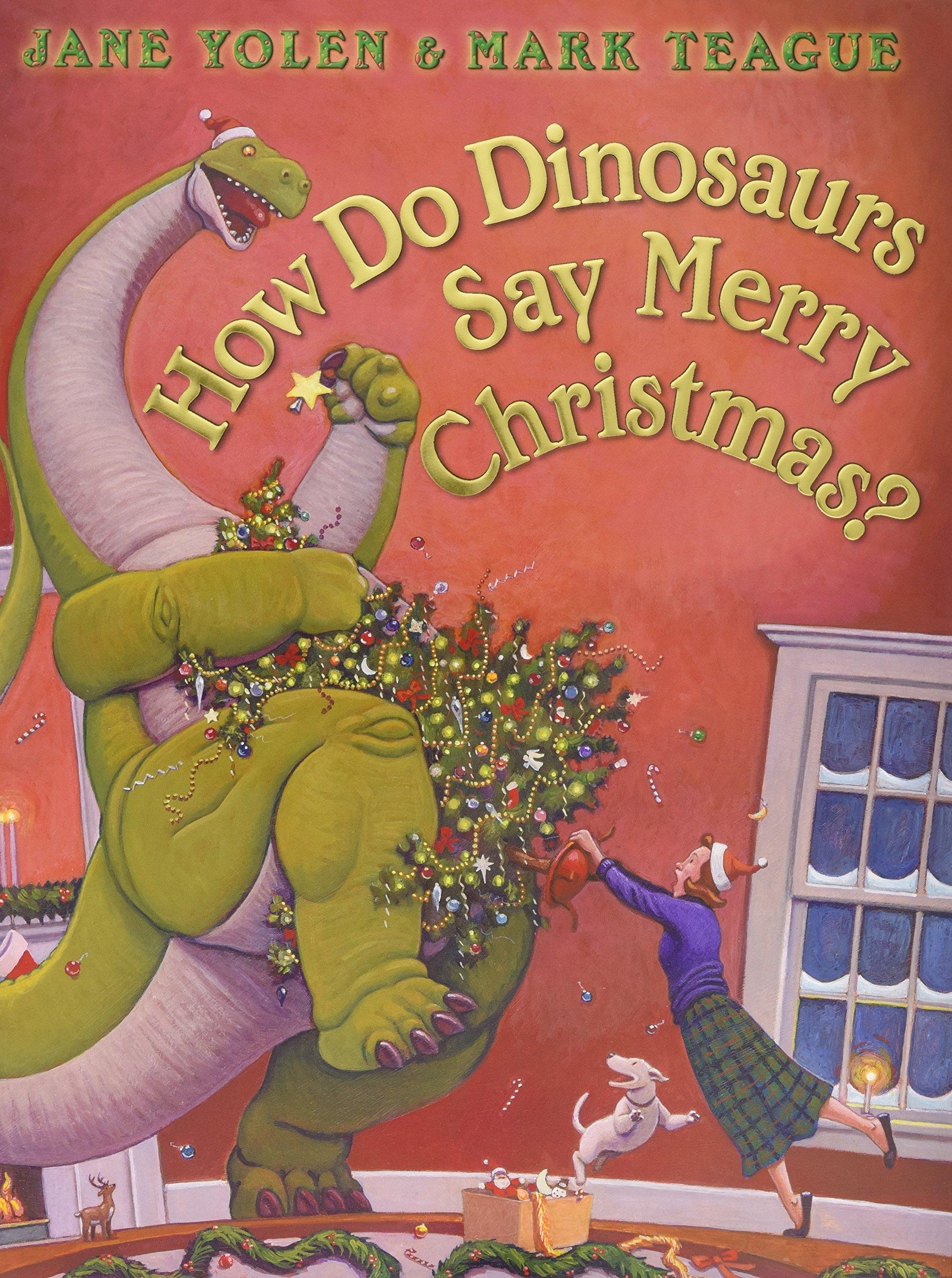 shegotguts - christmas books -how do dinosaurs say merry christmas.jpg