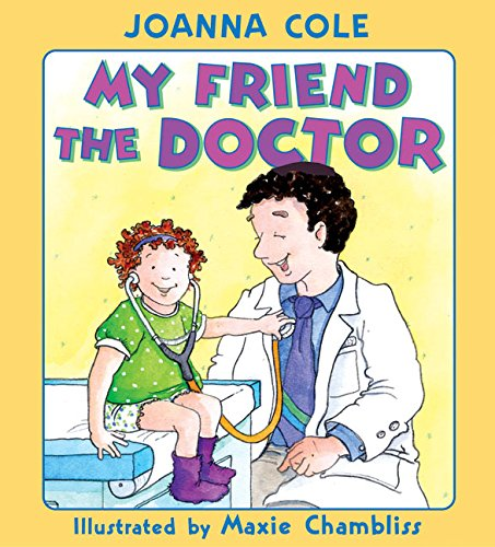 my friend the doctor - books about going to the doctor - she got guts.jpg