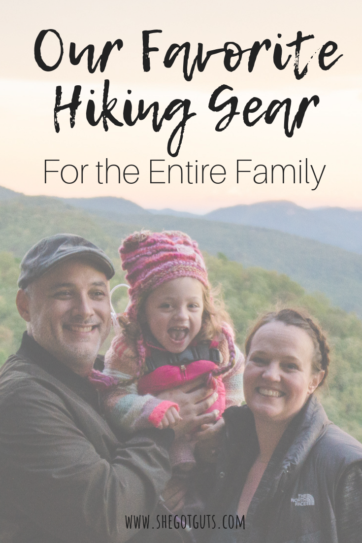 our favorite hiking gear for the entire family - she got guts.png