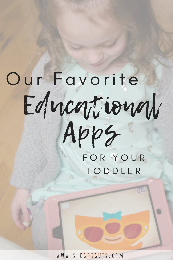 our favorite educational apps for your toddler -she got guts.png