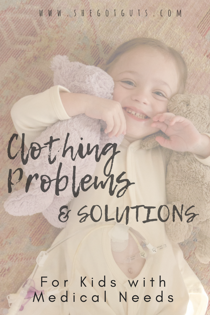clothing problems for kids with medical needs - she got guts (1).png