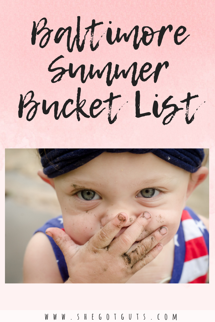 baltimore summer bucket list by she got guts.png