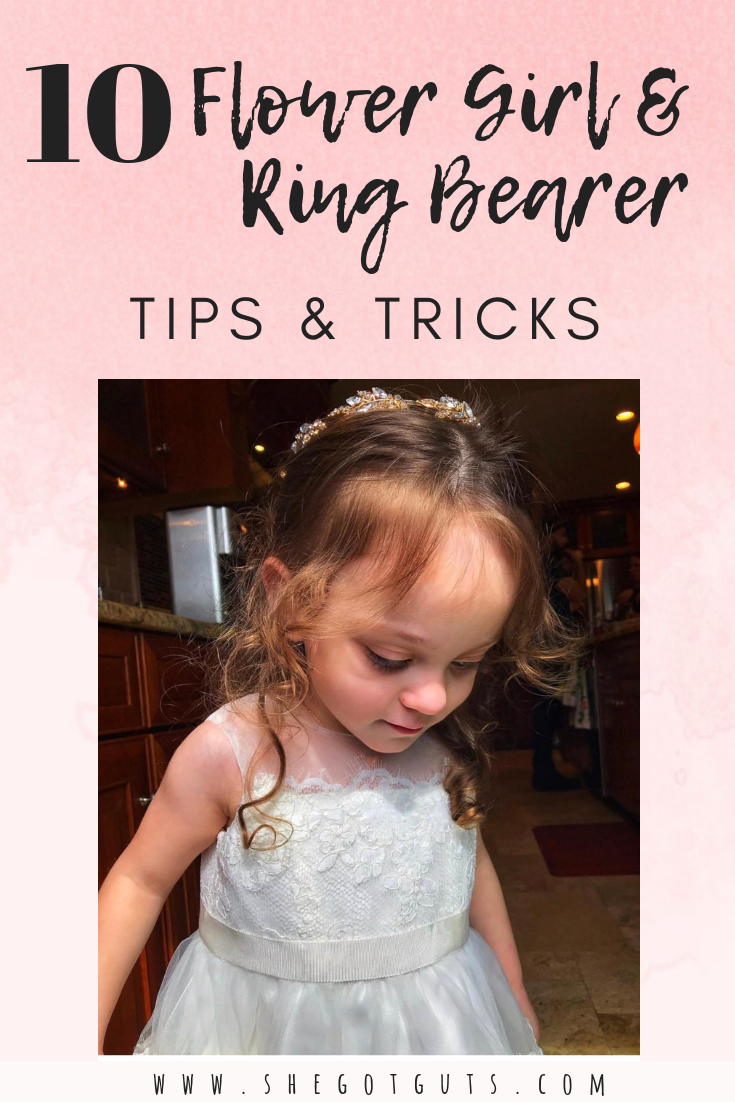 10 flower girl & ring bearer tips & tricks - she got guts.png