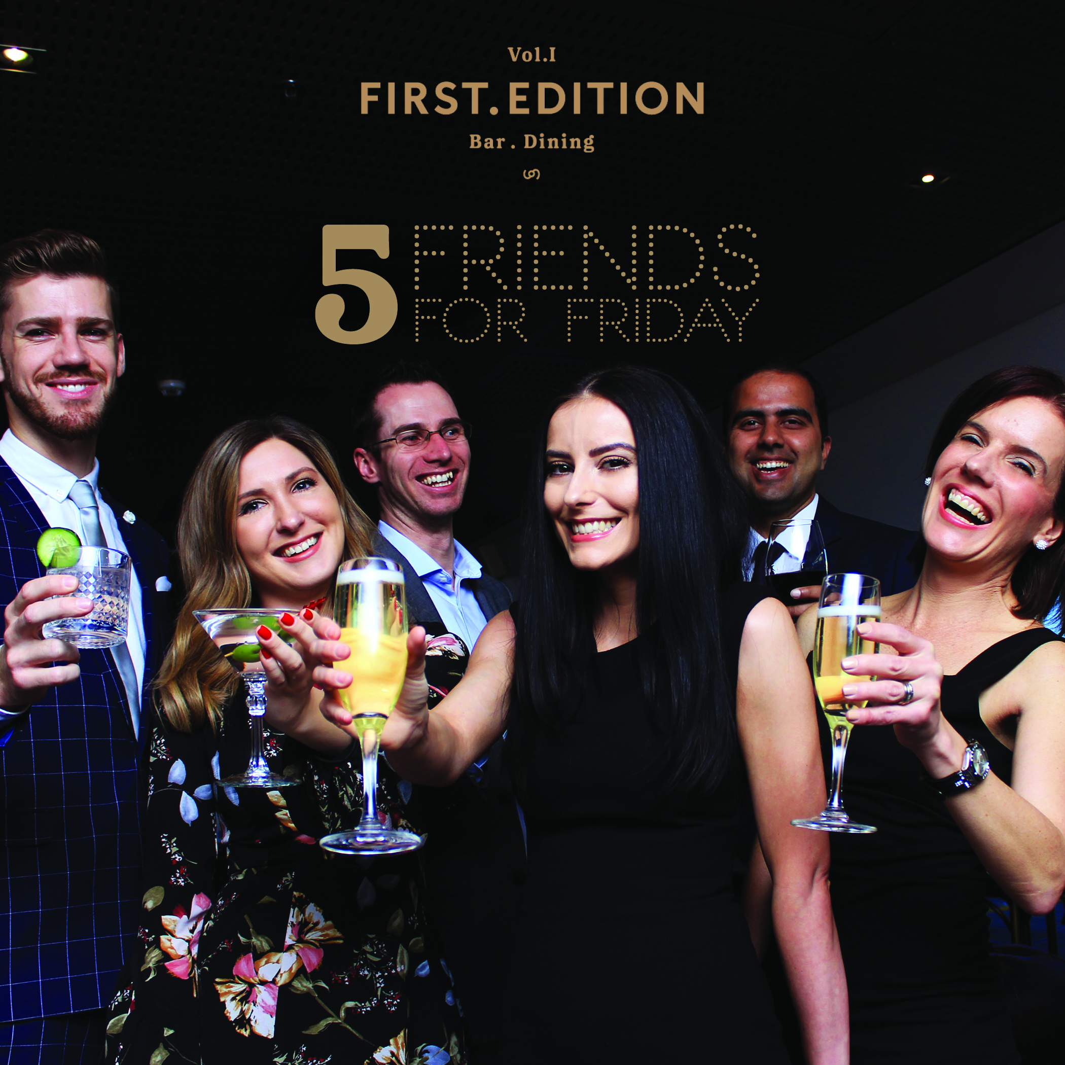 Five Friends For Friday!   Celebrate Fridays after work with our 5 Friends for Friday weekly promotion. Grab five of your friends or colleagues and book your spot at First Edition Canberra!  Receive complimentary drink vouchers and VIP reserved seating from 5pm. Signature food packages are also available.  **Bookings are essential**  To book your table call us (02) 6245 5124 or email on h2796-sl2@accor.com