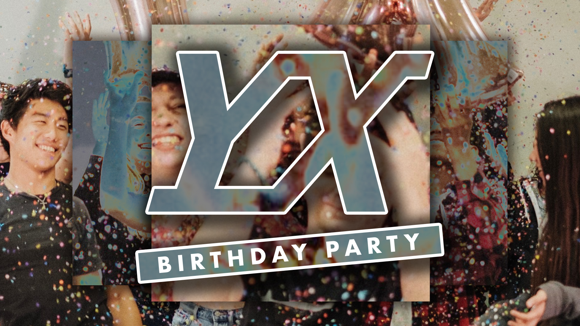 Title-Slide_YX-Birthday-Party.jpg