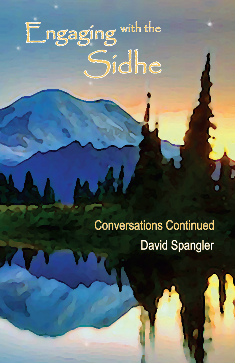 - An interactive reading and exploration of a book co-authored by David Spangler and the Sidhe.