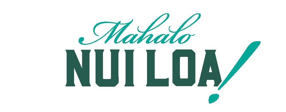 Web signs - Mahalo Nui Loa.png