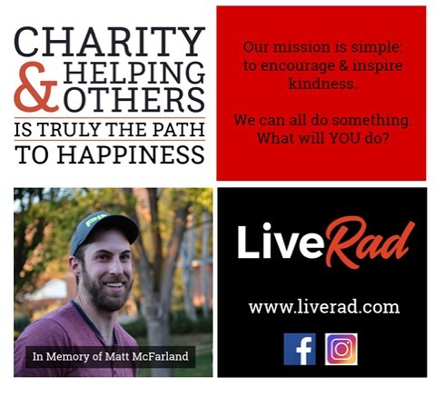 #liverad #inspiringkindness #wecanalldosomething #whatwillyoudo #giveback #serve #compassion #sharegoodness #makeadifference #inmemoryof #ourpurpose