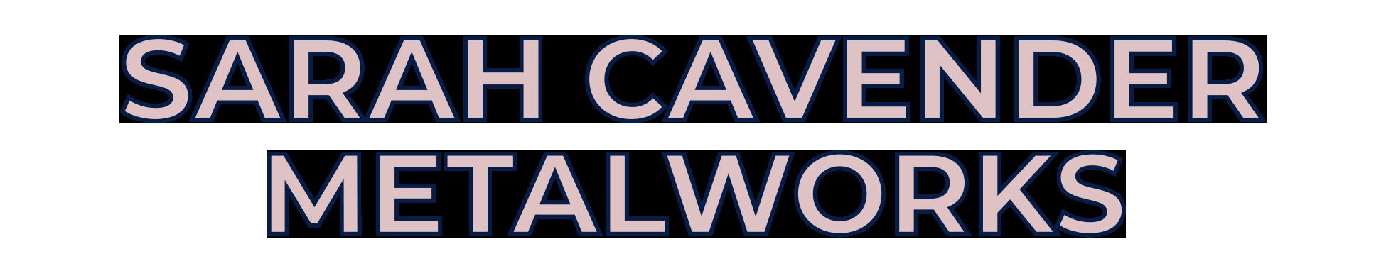 SARAH CAV METALWORKS.png