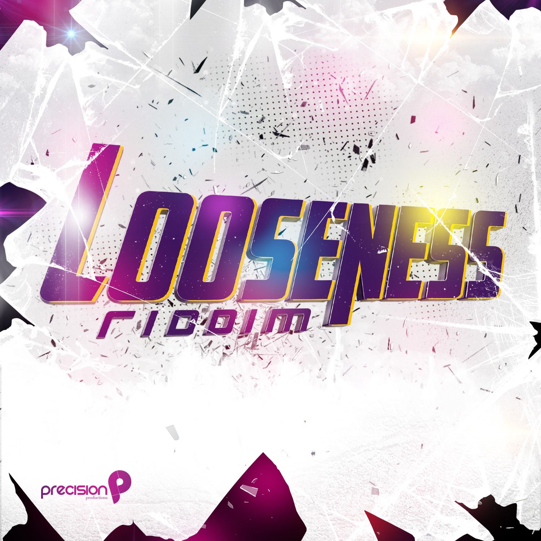 Looseness Riddim