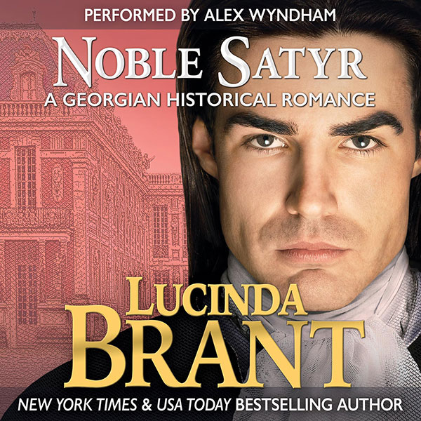 Noble Satyr by Lucinda Brant—narrated by Alex Wyndham
