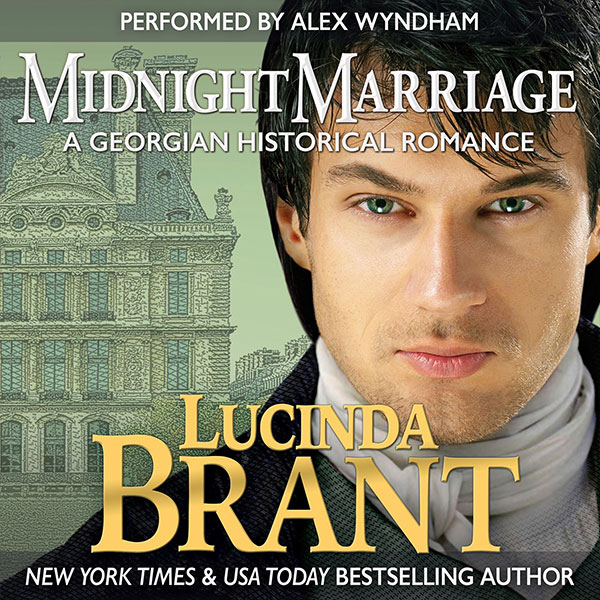 Midnight Marriage by Lucinda Brant—audiobook narrated by Alex Wyndham