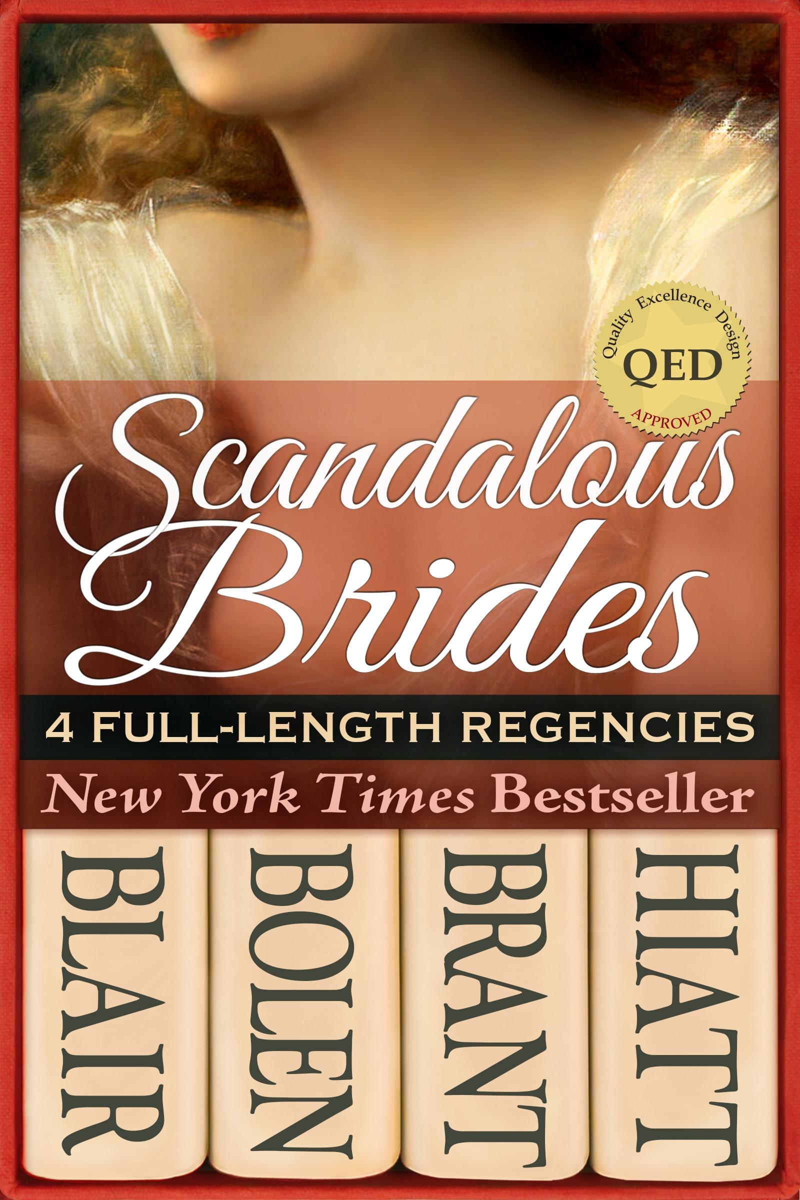 Scandalous Brides: Four Bestselling Full-Length Regency Novels