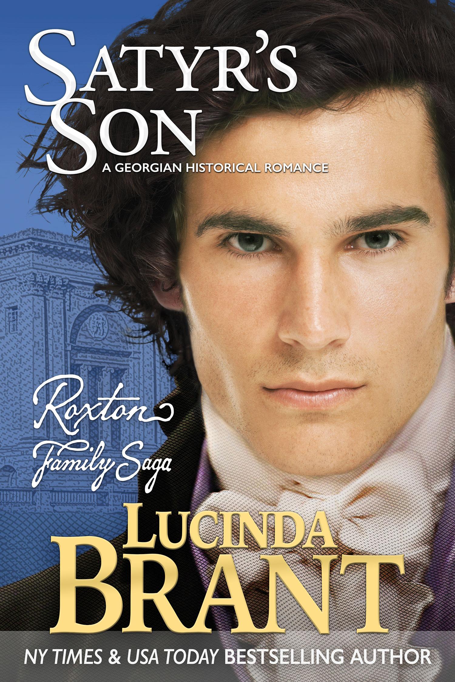Satyr's Son: A Georgian Historical Romance by Lucinda Brant