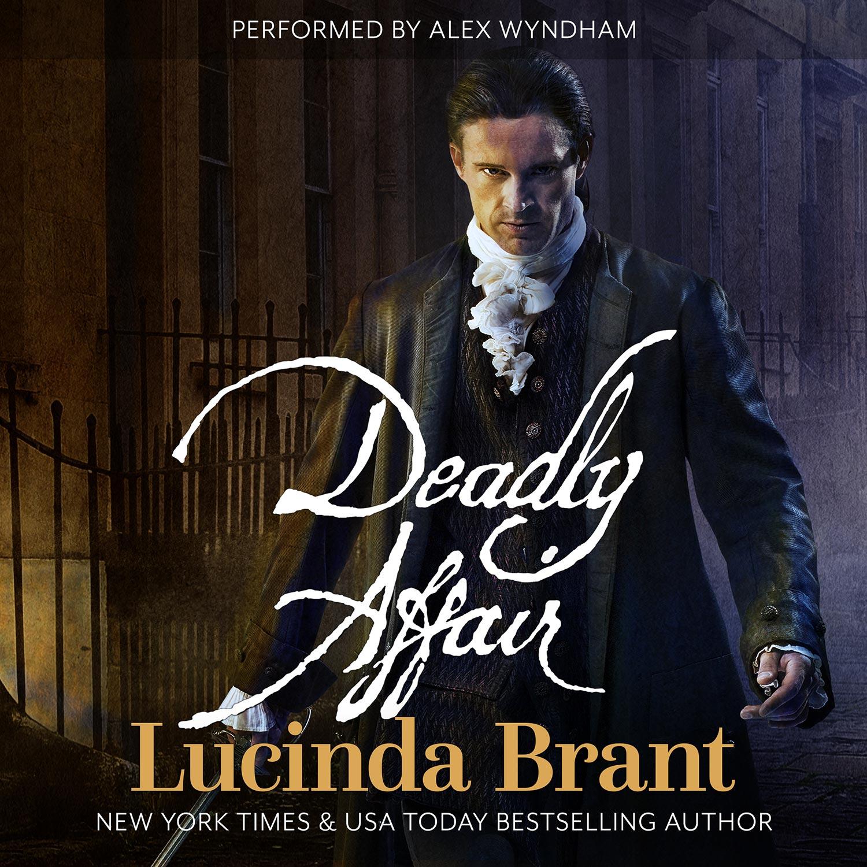 deadly-affair-audio-cover-lucinda-brant-alex-wyndham.jpg