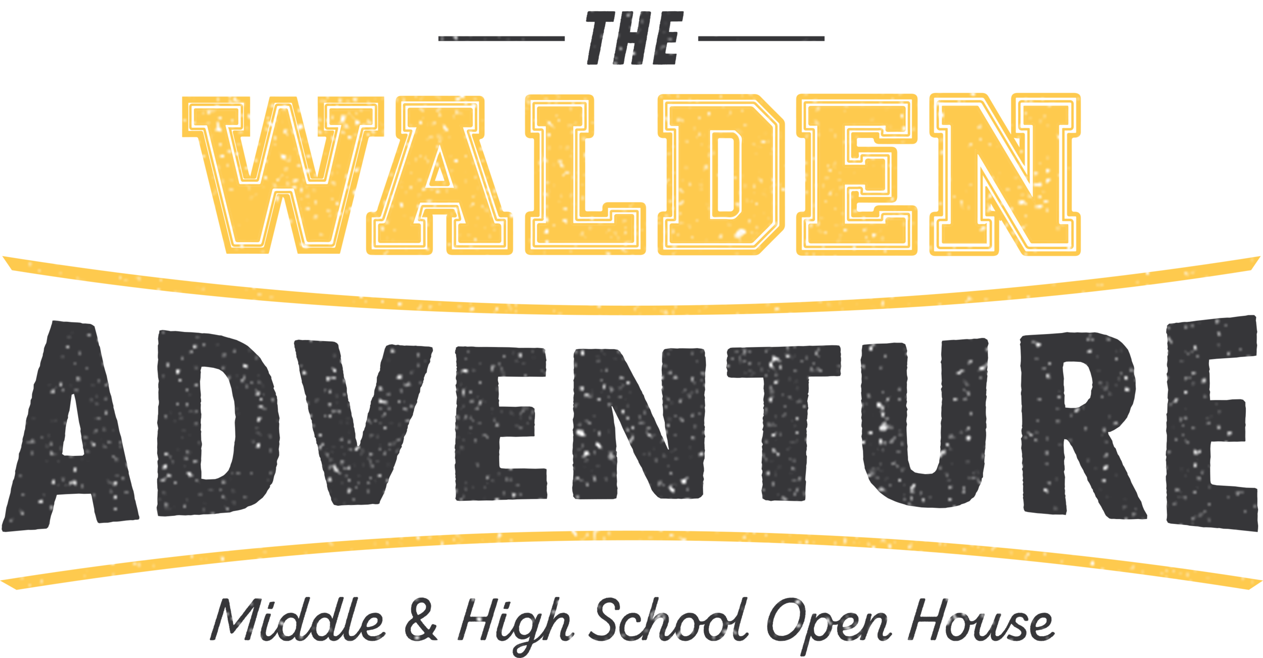 Adventure is calling - • Take a student-let journey through Walden Middle and High Schools, from the 5th Grade art room to the 12th Grade robotics lab• Experience the exciting academic opportunities and school culture in an active group environment• Meet and mingle with faculty and students in fun, hands-on classroom activities• Enjoy FREE drinks, refreshments, and Walden merch• Bring your best dance moves; DJ DS will be dropping beats in the gym